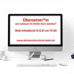 Im Online-Kurs staatlich geprüfter Übersetzer werden. Infoabend am 15.9.21